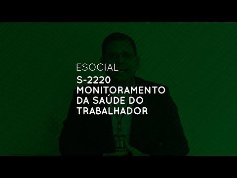 eSocial: S-2220 Monitoramento da Saúde do Trabalhador