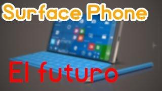 El Surface Phone y Proyect Cobalt - El futuro de los smartphones