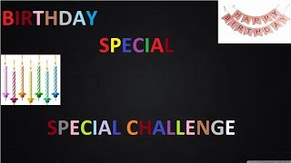 Last to First Challenge-Birthday Special