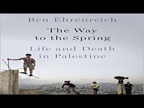 LIFE & DEATH IN PALESTINE, Ben Ehrenreich  1 25 17