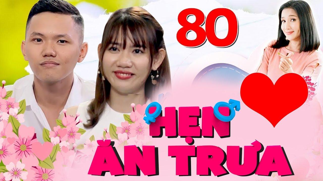 HẸN ĂN TRƯA #80 UNCUT| Cô giáo Tiền Giang chỉ cách quên tình cũ 5 NĂM và bảo vệ hotboy hay khóc thầm