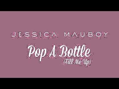 Pop a bottle (Fill me up) - Jessica Mauboy  (Audio)