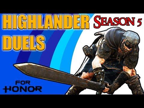 [For Honor] Highlander Duels - Season 5 Edition!