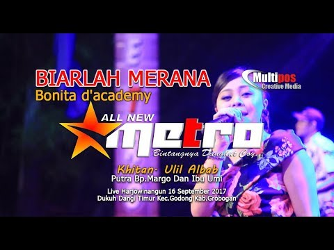 BIARLAH MERANA -  BONITA D'ACADEMY - ALL NEW METRO - MULTIPOS Creative Media