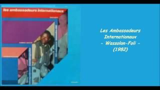 Les Ambassadeurs Internationaux - Wassolon-Foli (1982)