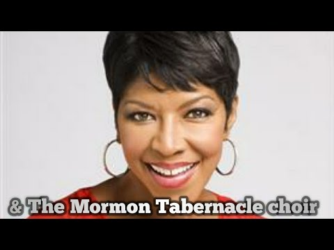 Natalie Cole with The Mormon Tabernacle Choir -