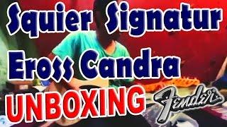 Squier Fender Signature Eross Candra Unboxing