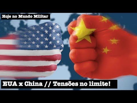 EUA x China - As tensões no limite!
