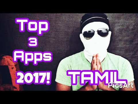 Top 3 Best Android APPS - July 2017 in TAMIL