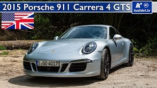 2015 Porsche 911 Carrera 4 GTS (991) - Test, Test Drive and In-Depth Car Review (English)