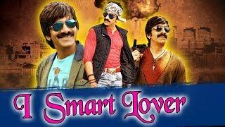 I Smart Lover 2019 Telugu Hindi Dubbed Full Movie | Ravi Teja, Srikanth, Prakash Raj, Sonali Bendre