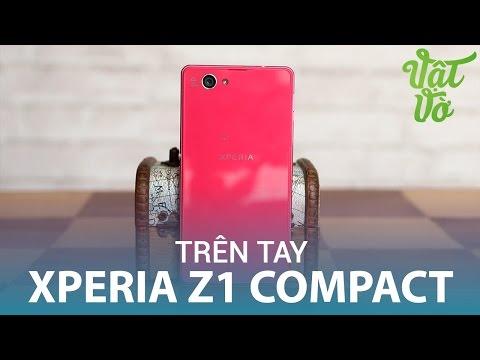 Vật Vờ| Trên tay & đánh giá nhanh Xperia Z1 Compact: nhỏ vẫn đầy võ