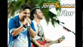 Baixar Jorge e Mateus - Flor (Oficial do DVD 2012) Ao Vivo em Jurere HDTV