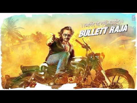 BULLETT RAJA TITLE SONG | SAIF ALI KHAN, SONAKSHI SINHA