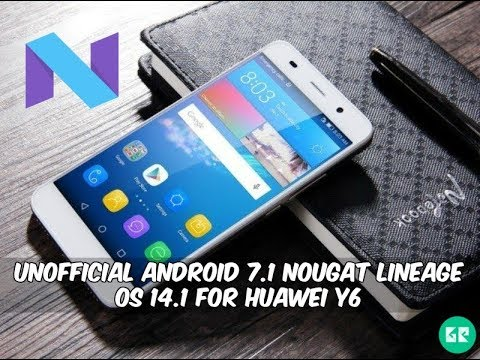 How to Install Android Nougat on Huawei Y6 Pro