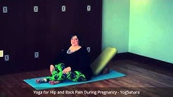 Yoga for Hip and Back Pain During Pregnancy - Part 1
