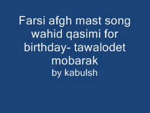 Farsi afgh wahid qasimi song for children birthday