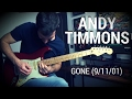 Download Andy Timmons - Gone  (9/11/01) - Guitar Cover MP3 song and Music Video