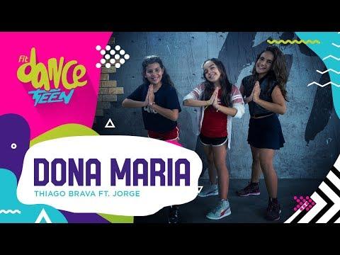 Dona Maria - Thiago Brava ft Jorge  FitDance Teen Coreografía Dance