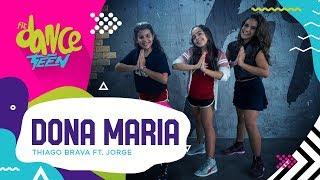 Baixar Dona Maria - Thiago Brava ft. Jorge | FitDance Teen (Coreografía) Dance Video