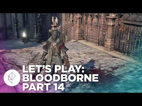 Bloodborne gameplay walkthrough part 14: Cathedral Ward sightseeing