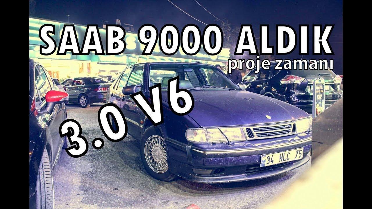Saab 9000 Projesi Bölüm 1/ Satın Alma Günü / 3.0V6 Griffin