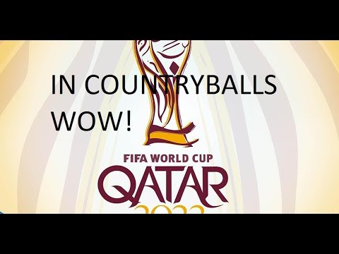 Qatar World Cup 2022 in Countryballs *not really* - Part 1 -