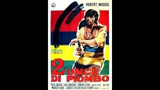 Dal sud verrà qualcuno (Due once di piombo) - Lallo Gori - 1966