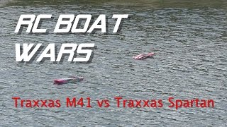 RC Boat Wars Traxxas Spartan vs  Traxxas M41 Full HD