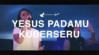 Yesus pada-Mu Kuberseru - OFFICIAL MUSIC VIDEO