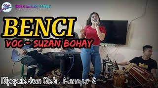 Download Benci (Koplo) - Voc Suzan Bohay