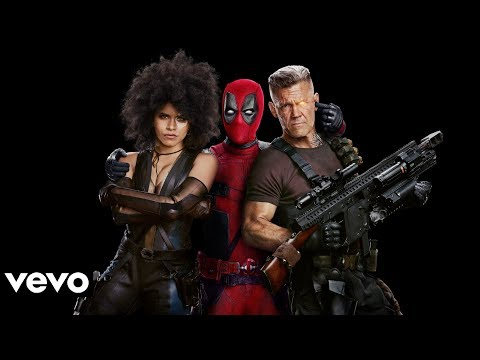 Deadpool 2 - X Force Rap (Soundtrack)