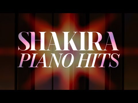 Shakira Piano Hits (Full Album)