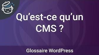 Qu'est-ce qu'un CMS ? - Glossaire WordPress
