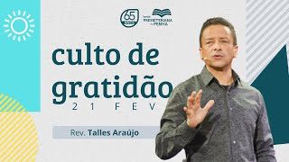 CULTO DE GRATIDÃO | REV. THALES ARAÚJO
