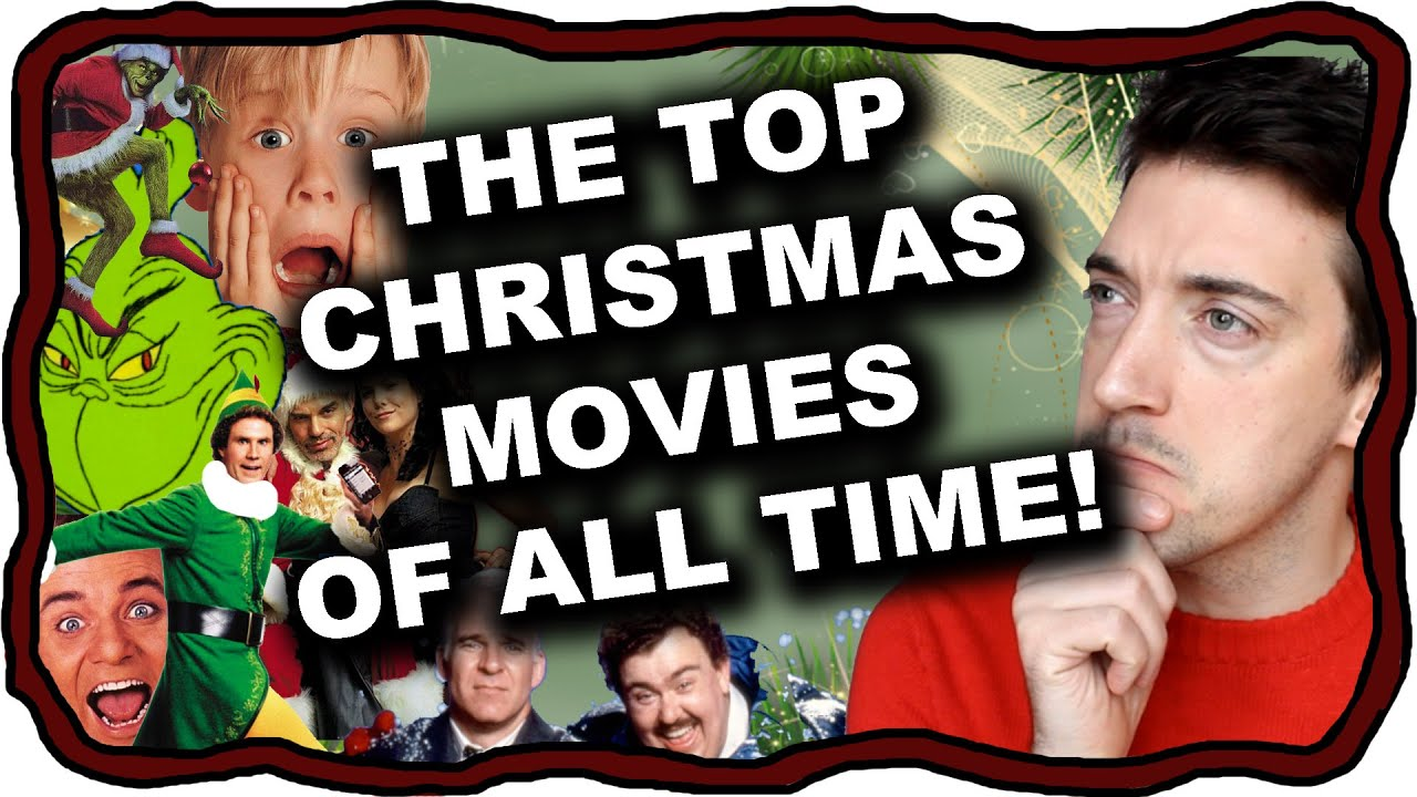 the top christmas movies of all time - Top Christmas Movie