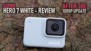 GoPro Hero 7 White Review - After The 1080p Update | Should You Buy One | DansTube.TV