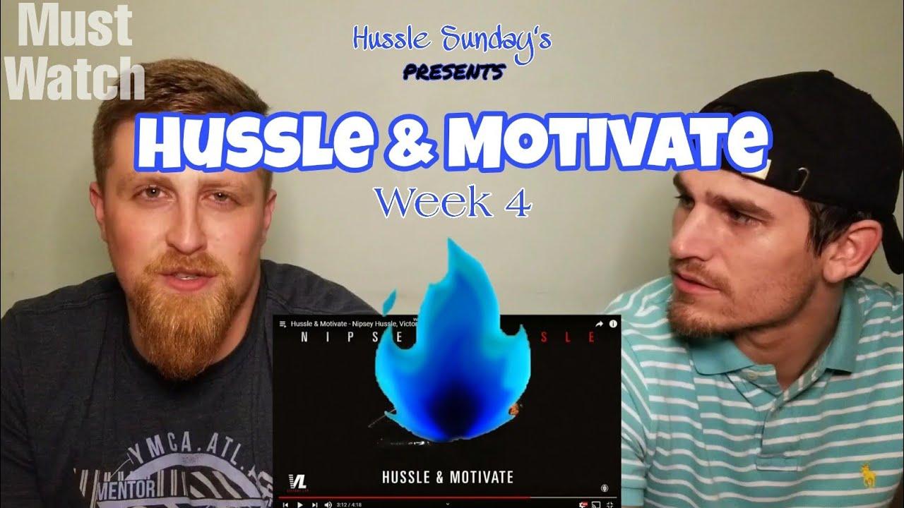 Nipsey Hussle - Hussle & Motivate (week 4 tribute