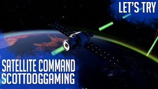 Satellite Command Gameplay Let's Try Brand New Games - ScottDogGaming
