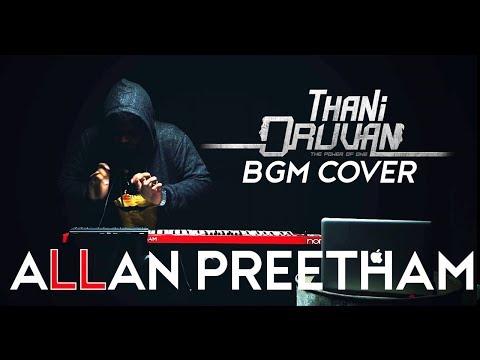 Thani Oruvan - BGM | Cover | AllanPreetham