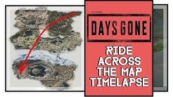 Days Gone Ride Across The Map Timelapse