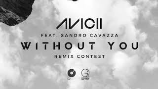 Avicii - Without You (Daze Remix)