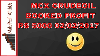 MCX CRUDEOIL LIVE TRADING 02/02/2017 |LIVE TRADING| |HINDI|