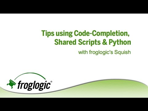 Tutorial: Squish Code Completion & Shared Script tips with Python