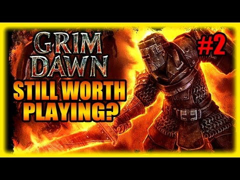 Still Worth Playing? Grim Dawn in 2016 Gameplay Review 2016 Part 2