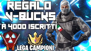 GAME WITH YOU AND REGALO V-BUCKS To 4000 ISCRITTI - FORTNITE ITA