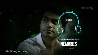 Memories....  Vallavan bgm... Loosu panne