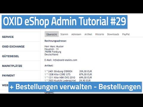 Oxid eShop Admin Tutorial #29 - Bestellungen verwalten - Bestellungen