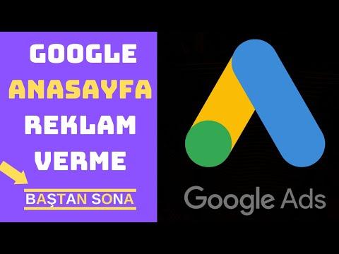 GOOGLE ADS (ADWORDS) REKLAM VERME / 2019 / Google Anasayfa Reklam Nasıl Verilir ?