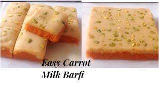 Easy Carrot Milk Barfi Gajar ki Barfi